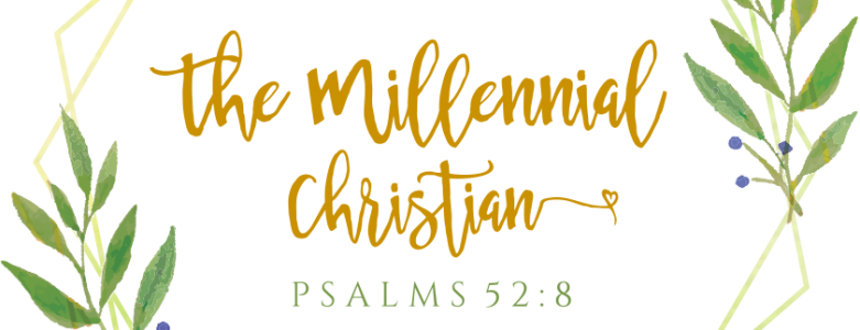The Millennial Christian